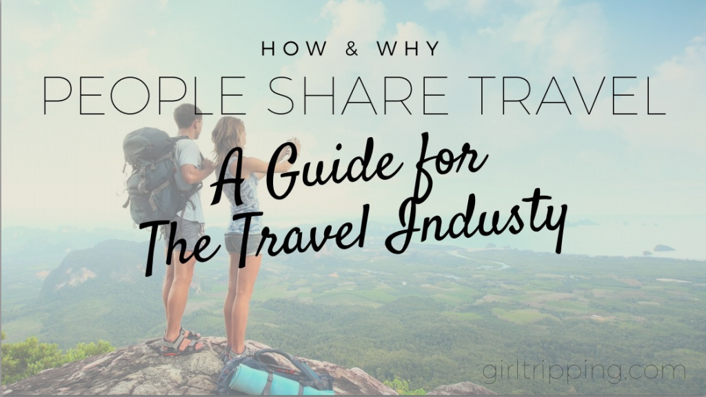 How and why people share - a guide for the travel industry
